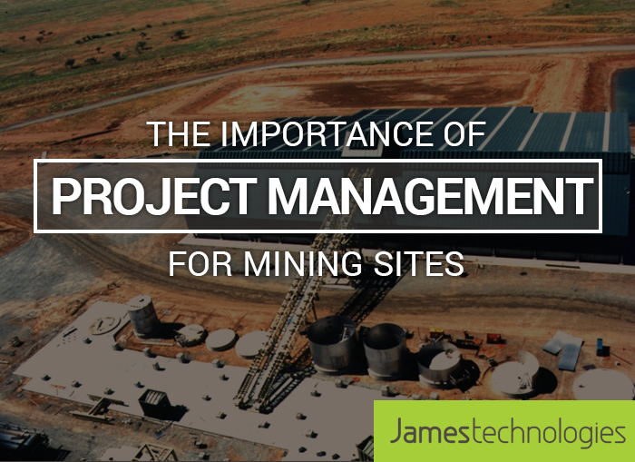 The Importance of Project management for Mining Sites
