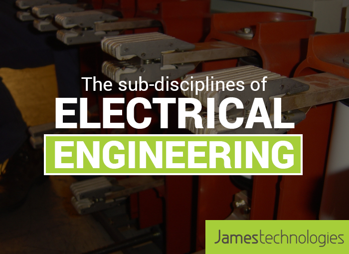 The Sub-disciplines of Electrical Engineering